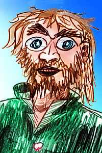Sketch of a bearded man in a green shirt. Rather crazy eyes.