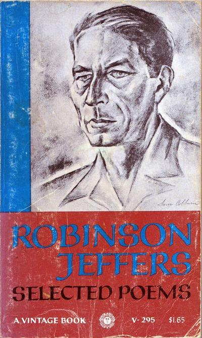 Cover of 'Robinson Jeffers: Selected Poems'; portrait by Sam Colburn. Click to enlarge.